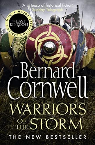 9780007504107: The Last Kingdom. Warriors Of The Storm (The Last Kingdom Series)