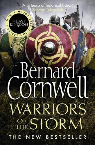 9780007504107: Warriors of the Storm (The Last Kingdom Series, Book 9)
