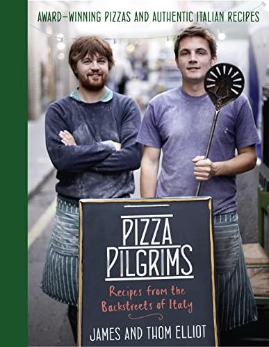 9780007504305: Pizza Pilgrims: Recipes from the Backstreets of Italy