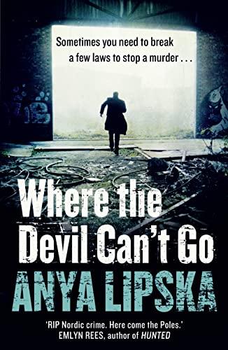 9780007504589: Where the Devil Can't Go (Kiszka & Kershaw)