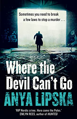 9780007504589: Where the Devil Can't Go (Kiszka & Kershaw)