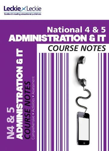 9780007504756: Course Notes - National 4/5 Administration and IT Course Notes