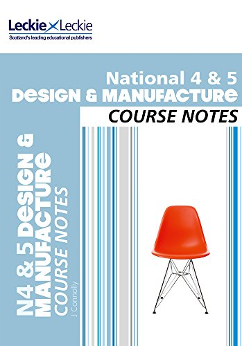 9780007504787: Course Notes - National 4/5 Design and Manufacture Course Notes