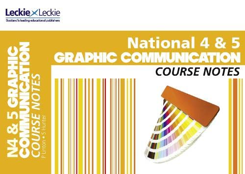9780007504794: Course Notes - National 4/5 Graphic Communication Course Notes
