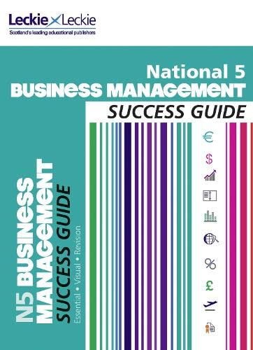 Success Guide - National 5 Business Management Success Guide: Ross, Anne