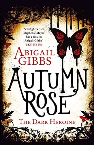 9780007504992: Autumn Rose (The Dark Heroine, Book 2)