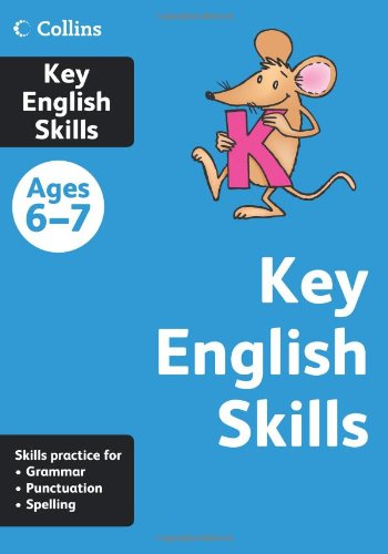 9780007505098: Key English Skills Age 6-7 (Collins Practice)