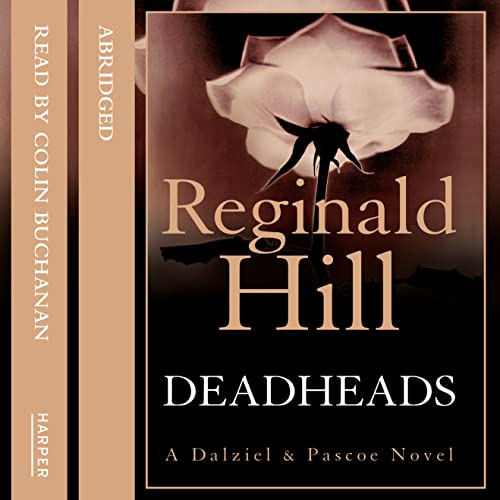 9780007505586: Deadheads