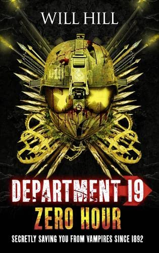 9780007505852: Zero Hour (Department 19, Book 4)