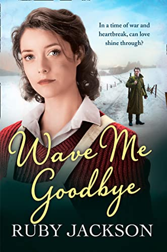 9780007506262: Wave Me Goodbye (Churchills Angels 2)
