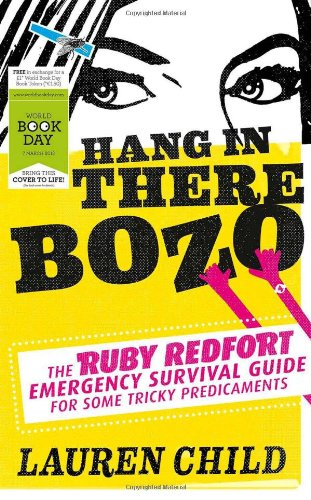 9780007506361: Hang in There Bozo: The Ruby Redfort Emergency Survival Guide for Some Tricky Predicaments (World Book Day Edition 2013)