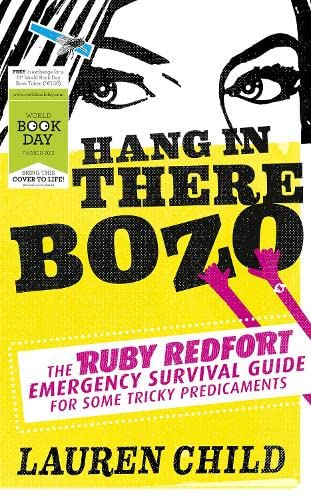 9780007506378: Hang in There Bozo: The Ruby Redfort Emergency Survival Guide for Some Tricky Predicaments
