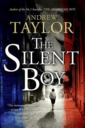 THE SILENT BOY - SIGNED FIRST EDITION FIRST PRINTING: TAYLOR Andrew
