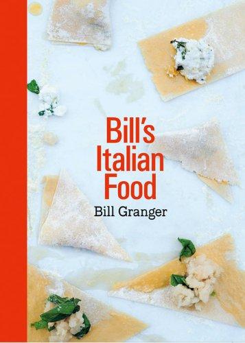 9780007507009: Bill's Italian Food