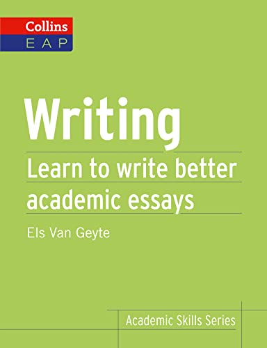 9780007507108: Writing: Learn to Write Better Academic Essays (Collins English for Academic Purposes)