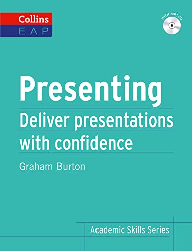 9780007507139: Presenting: Deliver Academic Presentations with Confidence (Collins English for Academic Purposes)