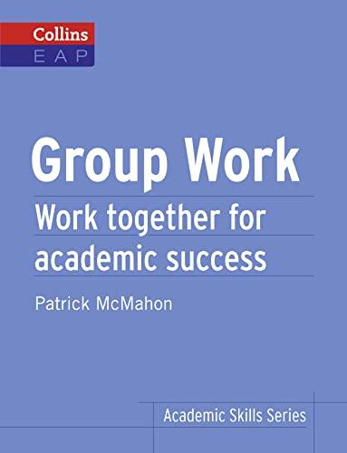 9780007507146: Group Work: B2+ (Collins Academic Skills )