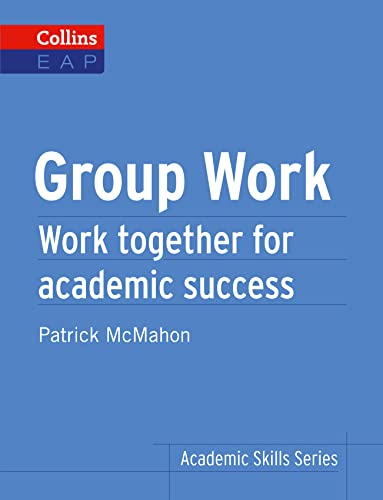 9780007507146: Group Work: B2+ (Collins Academic Skills ) (Collins Academic Skills Series)