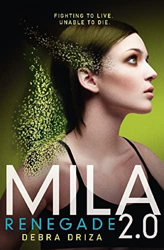 9780007507306: Mila 2.0: Renegade