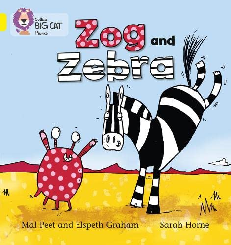 9780007507801: Zog and Zebra (Collins Big Cat Phonics)