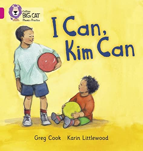 9780007507900: I Can, Kim Can (Collins Big Cat Phonics)