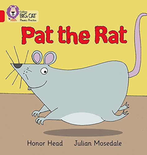 9780007507917: Pat the Rat (Collins Big Cat Phonics)