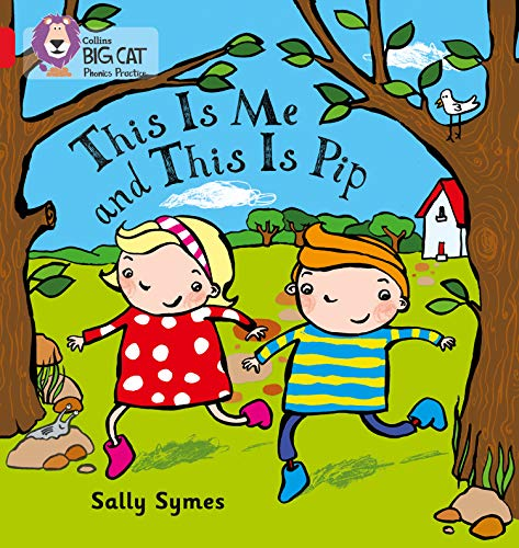 9780007507955: Collins Big Cat Phonics - THIS IS ME AND THIS IS PIP: Band 02B/Red B