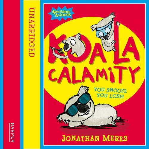 9780007508778: Koala Calamity