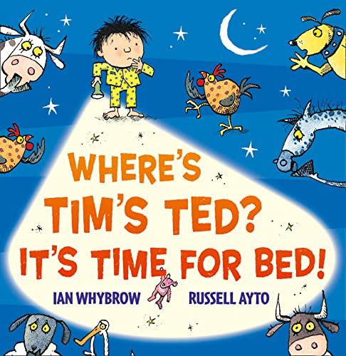 9780007509560: Where's Tim's Ted? It's Time for Bed!