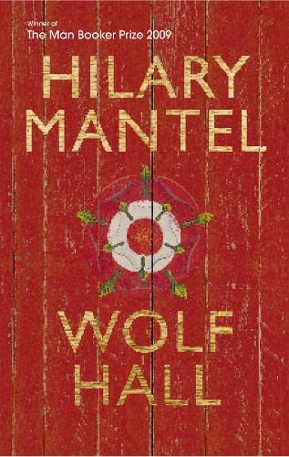 Wolf Hall: Hilary Mantel