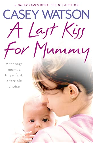9780007510702: A Last Kiss for Mummy