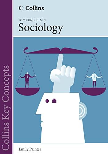 9780007510757: Sociology (Collins Key Concepts)