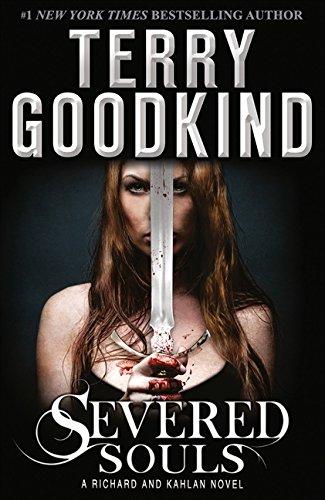 9780007510863: Severed Souls (A Richard and Kahlan novel)