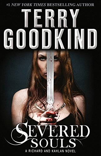 9780007510863: Severed Souls: A Richard and Kahlan Novel
