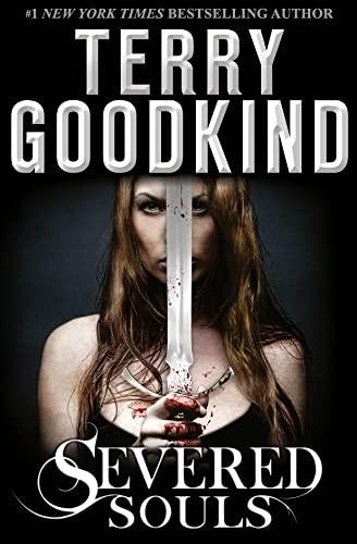 9780007510894: Severed Souls: A Richard and Kahlan Novel