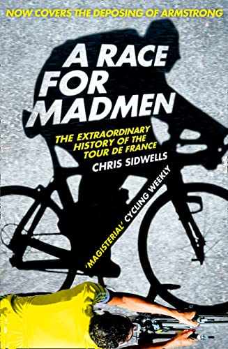 9780007511006: A Race for Madmen