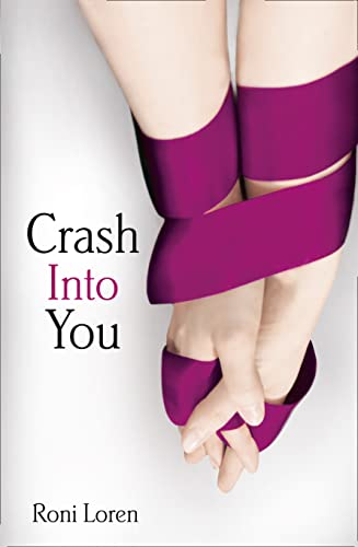 9780007511136: Crash into You (Loving on the Edge)