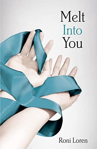 9780007511150: Melt into You