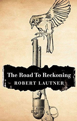 9780007511327: The Road to Reckoning