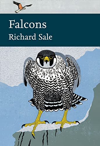 9780007511419: Falcons (Collins New Naturalist Library)