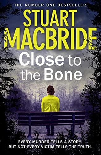 9780007512003: Close to the Bone (Logan McRae, Book 8)