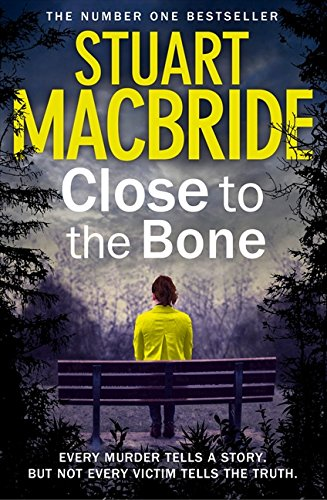 9780007512003: Close to the Bone (Logan McRae)