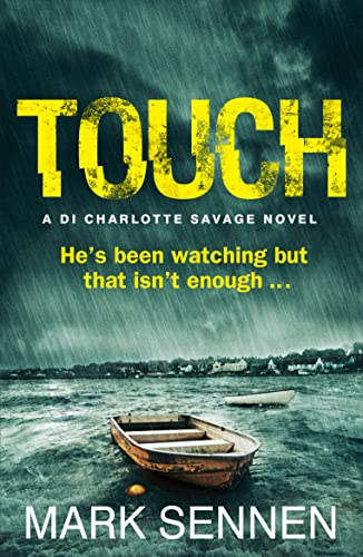 9780007512096: TOUCH: A DI Charlotte Savage Novel