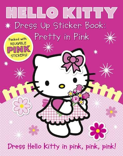9780007512119: Dress Up Sticker Book: Pretty in Pink (Hello Kitty)