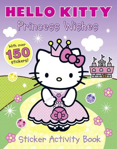 9780007512133: Princess Wishes Sticker Activity Book (Hello Kitty)