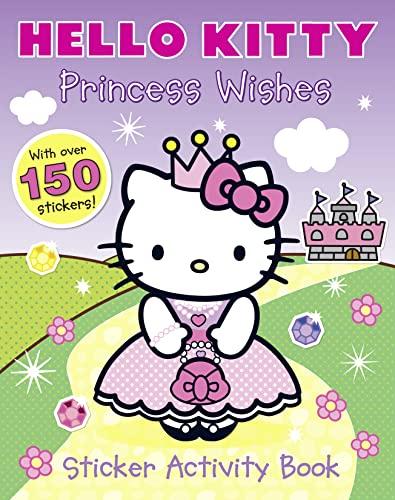 9780007512133: Princess Wishes Sticker Activity Book (Hello Kitty)