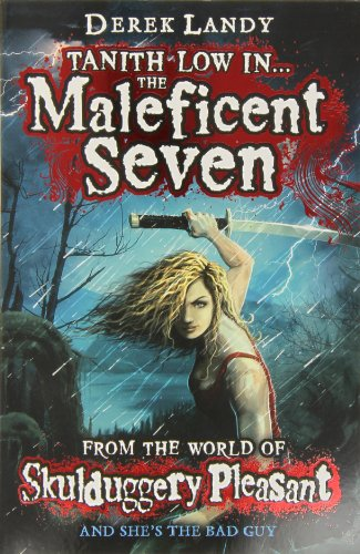 9780007512379: The Maleficent Seven (From the World of Skulduggery Pleasant) (Skullduggery Pleasant)