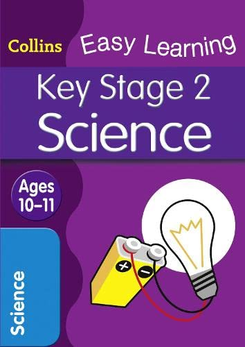 9780007512577: KS2 Science: Age 10-11 (Collins Easy Learning Age 7-11)