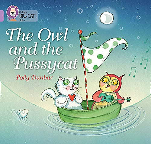 9780007512584: Collins Big Cat - The Owl and the Pussycat: Band 00/Lilac