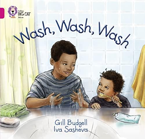 9780007512645: Wash, Wash, Wash (Collins Big Cat)